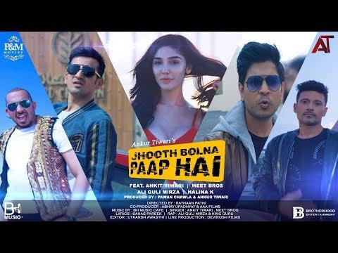 Jhooth Bolna Paap Hai  | Ankit Tiwari | Meet Bros | Halina | Ali Quli |