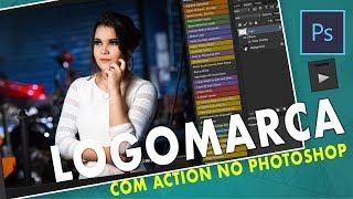 ..:: Colocando LOGOMARCA com Action no Photoshop. ::..