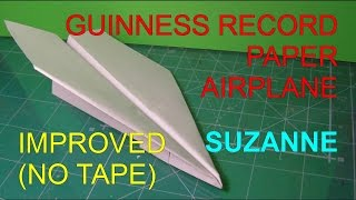 Improved World Record Paper Airplane Distance (NO TAPE)