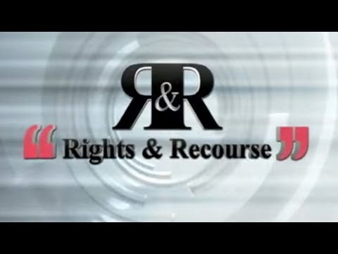 Rights and Recourse, 21 May 2017