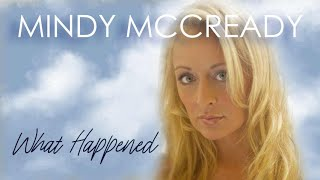 Mindy McCready - What Happened (Unreleased Song)