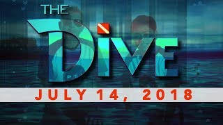 The Dive (July 14, 2018)