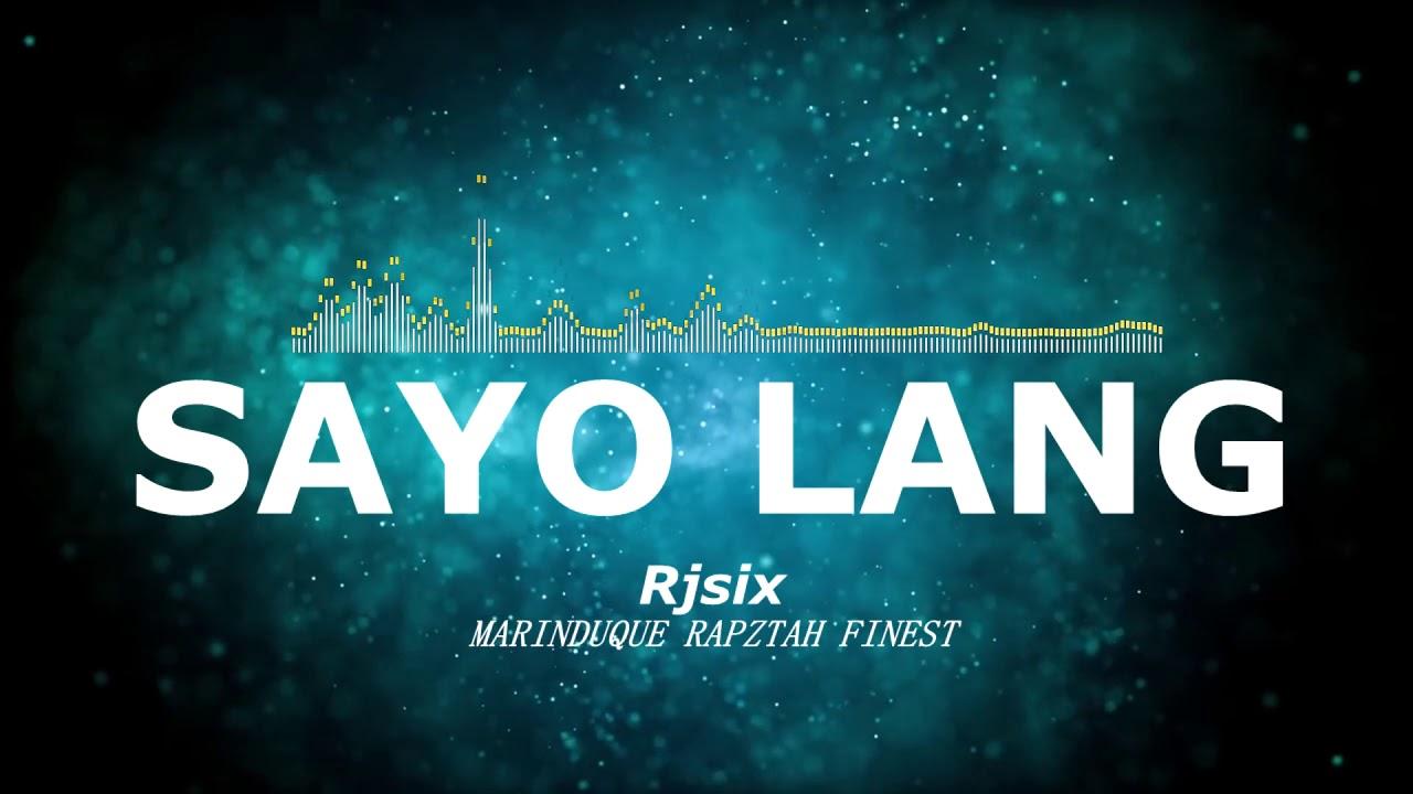 Download Rj six - Sayo Lang