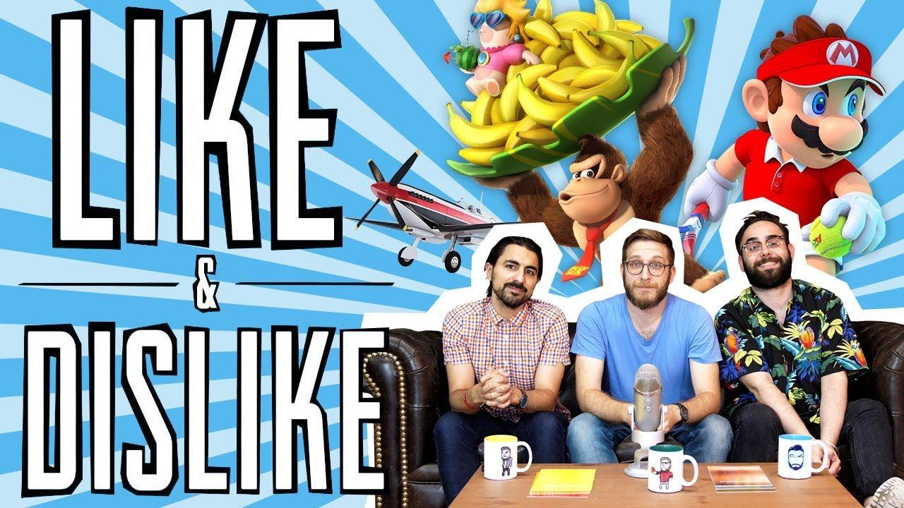 LIKE & DISLIKE: Mario Tennis Aces, The Crew 2, Strauss Zelnick, Mario + Rabbids: Donkey Kong....