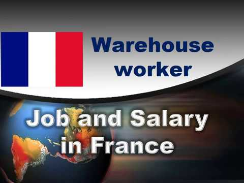 Warehouse Worker Job And Salary In France - Jobs And Wages In France