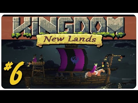 Kingdom: New Lands Gameplay | You're A Big Guy | Let's Play Kingdom Part 6