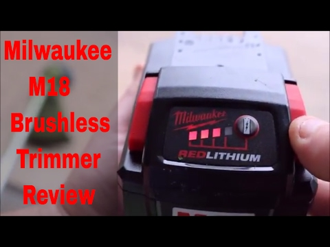 Milwaukee M18 Brushless Battery Powered Trimmer Review