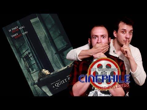 Les chroniques du cinéphile - Sans un bruit (feat Hugo Joubert)