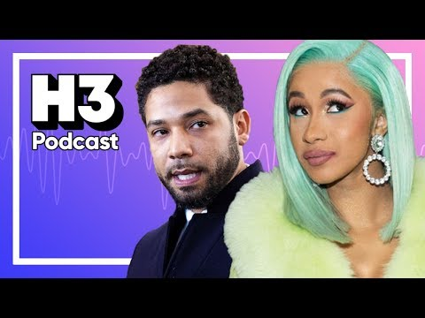 Surviving Cardi B & Jussie Smollett Explained – H3 Podcast #110