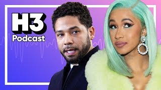 Surviving Cardi B & Jussie Smollett Explained - H3 Podcast #110