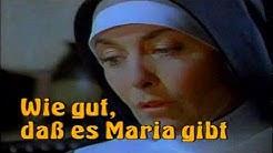 WIE GUT DASS ES MARIA GIBT S01, E01 Pilotfilm