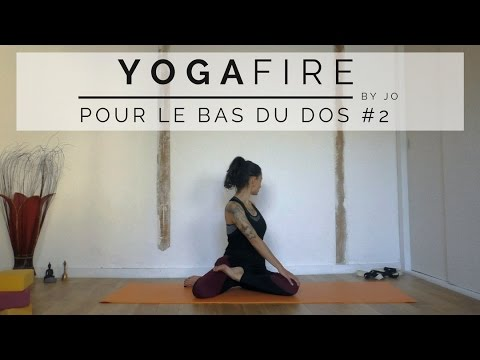 Yoga pour le Bas du Dos #2 - Yoga Fire By Jo