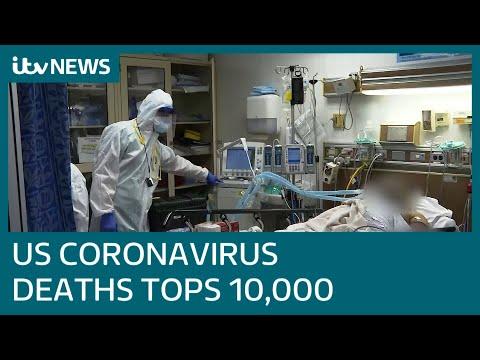 US Coronavirus Deaths Hits 10,000   ITV News