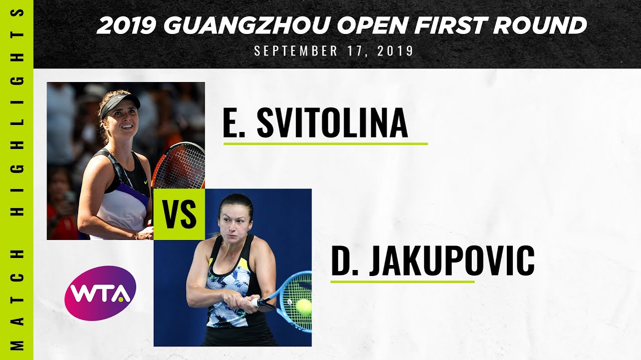 Elina Svitolina vs. Dalila Jakupovic | 2019 Guangzhou First Round | WTA Highlights