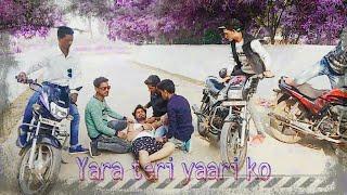 Yara teri yari ko || story by Ek mera yaara ek adhi yari ||  Cover by Jakir, salman, javid, sohil