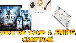 Star Wars Battlefront: Aide de camp (App +PC) + État Major & SNIPE CONFIRMÉ!