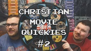 Christian Movie Quickies #2