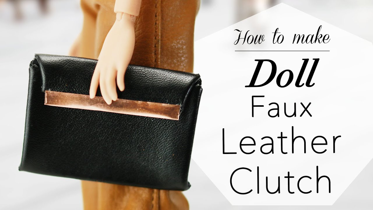 Doll Fashion DIY | Faux Leather Clutch Bag | Miniature ...