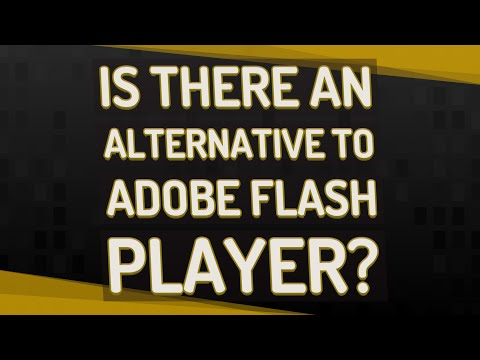 Is There An Alternative To Adobe Flash Player?