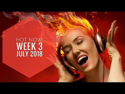 Hot Now - Week 3 - July 2018 | Music Charts India - buznq