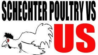 Schechter Poultry vs US (1935): US History Review
