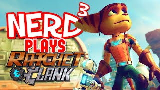 Nerd³ Plays... Ratchet & Clank - Getting Some Re-Booty