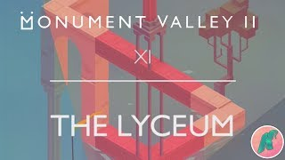 Monument Valley 2 - CHAPTER 11 - The Lyceum Walkthrough