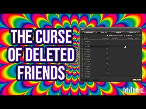 FFXIV 3 26 0871 The Curse of Deleted Friends - YouTube