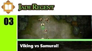 Jade Regent - Episódio 03: Viking vs. Samurai! (Pathfinder RPG)