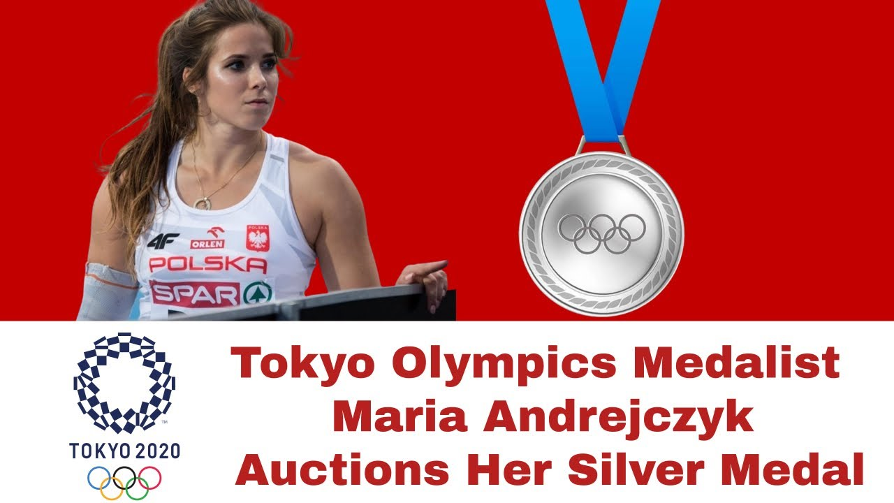 Maria Andrejczyk: Polish javelin thrower auctions Tokyo 2020 silver ...