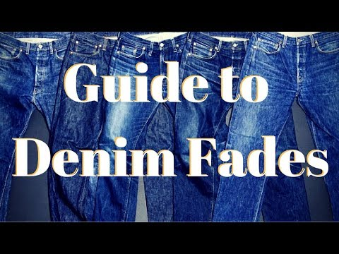 Guide To Denim Fades
