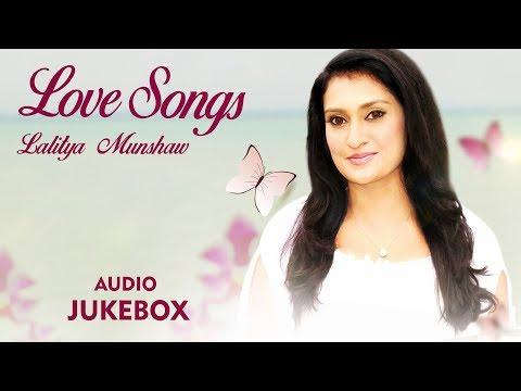 Love Songs By Lalitya Munshaw   BestRomantic Songs   Top Love Songs