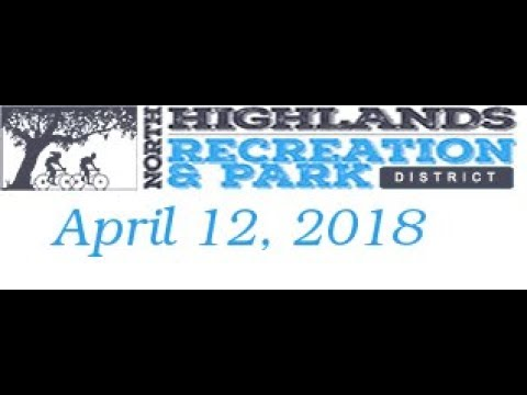 North Highlands Recreation and Park  District April 12, 2018 meeting