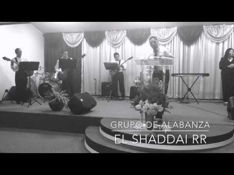 Grupo de Alabanza El Shaddai RR-1