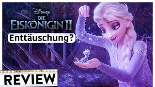 DIE EISKÖNIGIN 2 - FROZEN 2 | Review & Kritik inkl Trailer Deutsch German