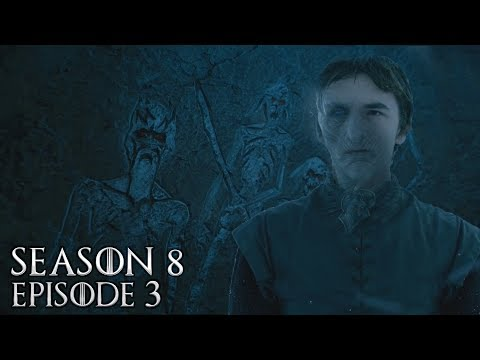 Game of Thrones Season 8 Episode 3 Predictions and Theories