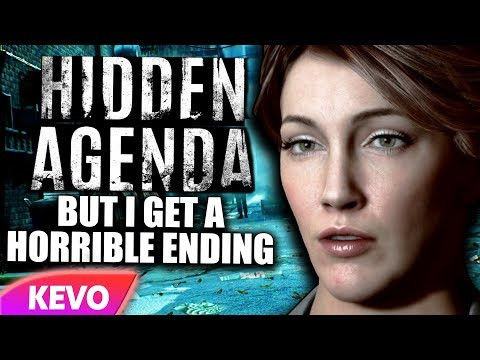 Hidden Agenda but I get a horrible ending