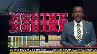 MSHIKEMSHIKE VIWANJANI    -   AZAM TV     29/12/2018