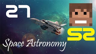 Space Astronomy, Episode 27 -