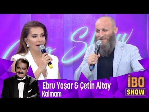 Ebru Yaşar ve Çetin Altay birlikte Seslendiriyorlar ''Kalmam''