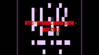 NTFO - Diynamic Radio Show - May 2012