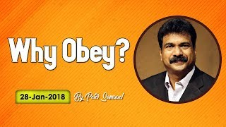 Why Obey ? || 28-01-2018 || English || Peter Samuel || Bethel Ministries