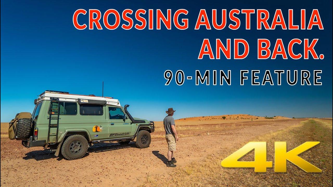 CROSSING AUSTRALIA 1. 4WD ADVENTURE IN 4K   4xoverland