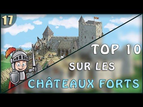 TOP 10 DE CHOSES A SAVOIR SUR LES CHATEAUX FORT