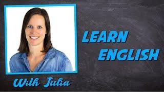 Learn English With Julia #13