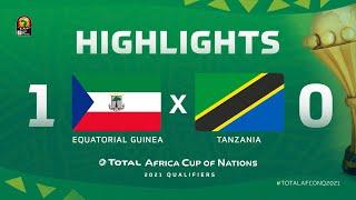 HIGHLIGHTS   #TotalAFCONQ2021   Round 5 - Group J: Equatorial Guinea 1-0 Tanzania