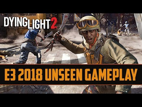 Dying Light 2 - New Extended Gameplay | Fighting Bandits & New Parkour Moves | E3 2019