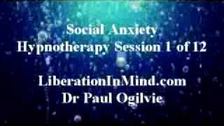 Social Anxiety-FREE Hypnotherapy 1 of 12