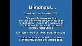 Blindness through Macular Degeneration