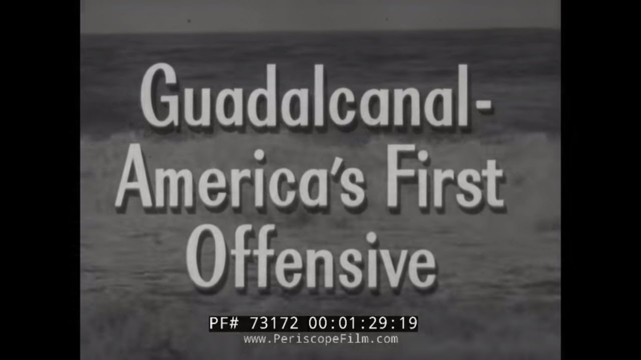 Crusade in the Pacific : WW2 Documentary – S1, Ep7 – America's First Offensive